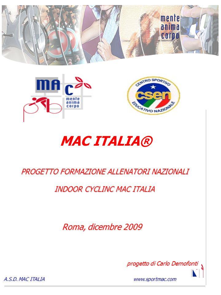 PROGETTO FORMAZIONE ALLENATORI NAZIONALI INDOOR CYCLINC MAC ITALIA