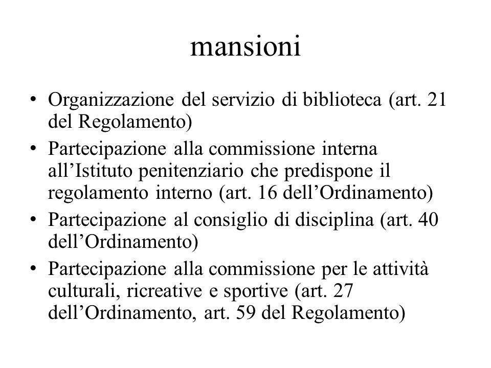 mansioni Organizzazione del servizio di biblioteca (art. 21 del Regolamento)