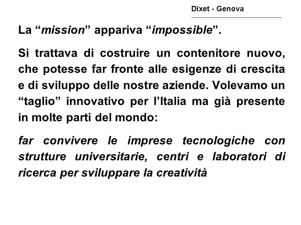 La mission appariva impossible .