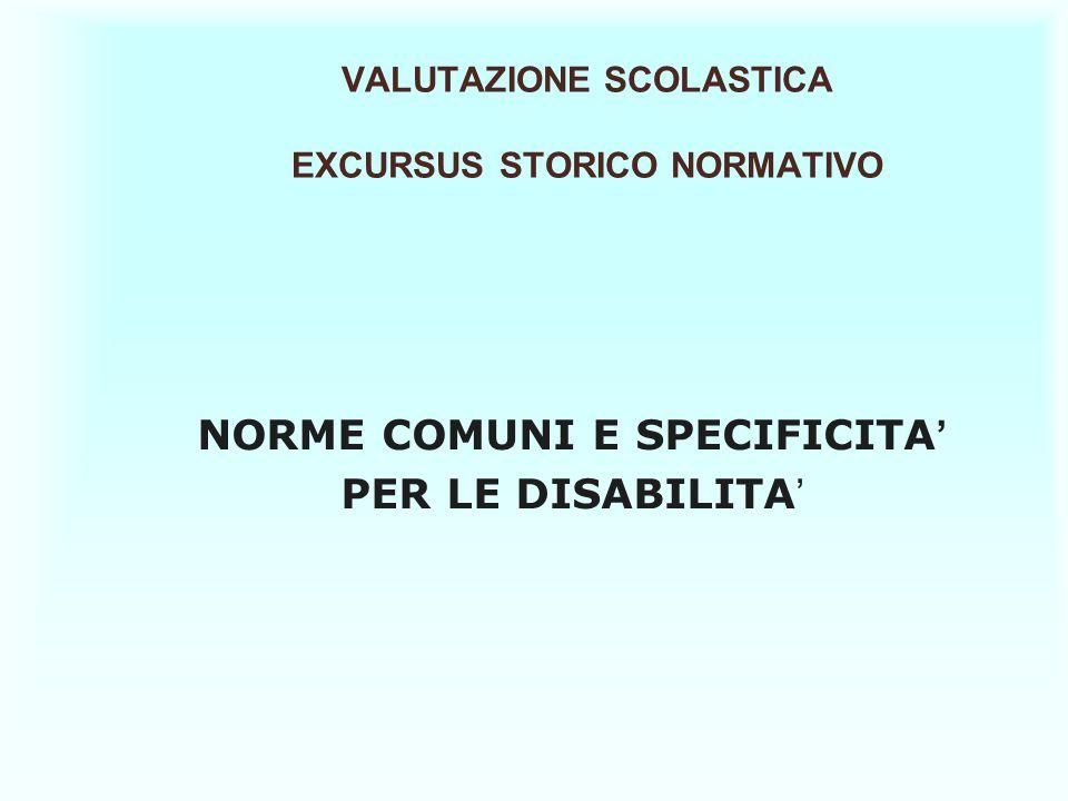 VALUTAZIONE SCOLASTICA EXCURSUS STORICO NORMATIVO