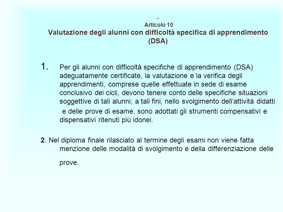 Articolo 10 Valutazione degli alunni con difficoltà specifica di apprendimento (DSA)
