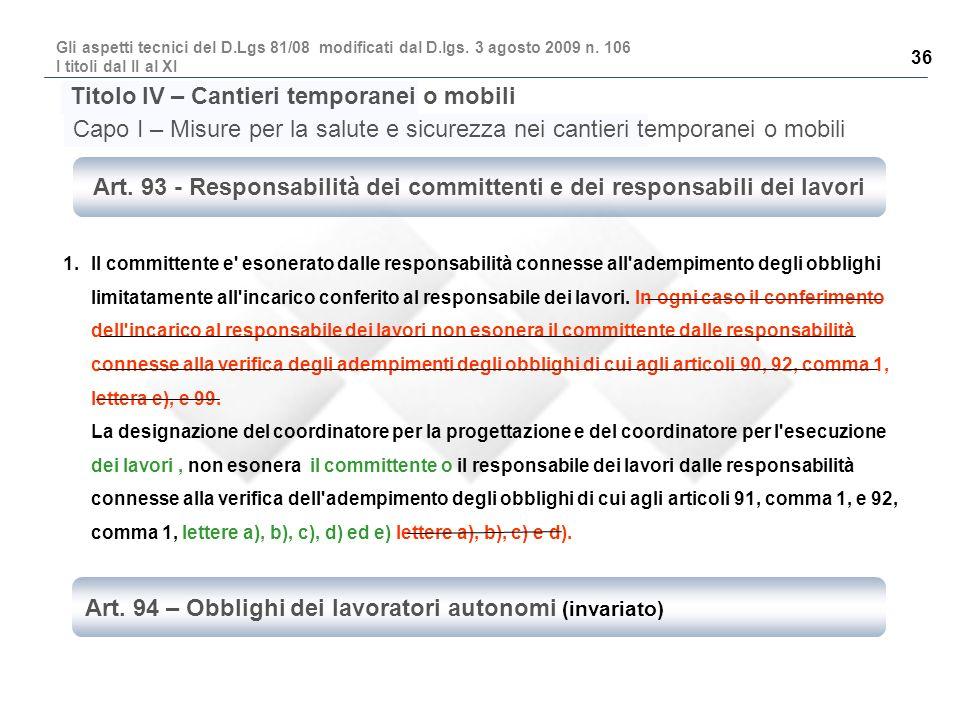 Art. 93 - Responsabilità dei committenti e dei responsabili dei lavori