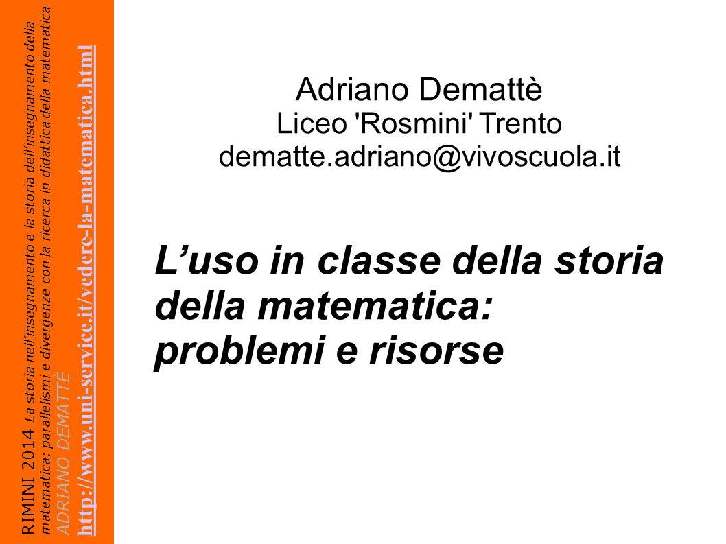 L'uso in classe della storia della matematica: problemi e risorse