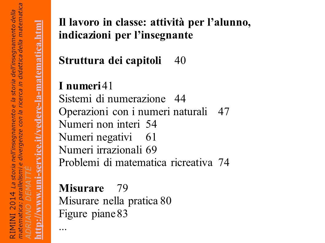 Struttura dei capitoli 40 I numeri 41 Sistemi di numerazione 44