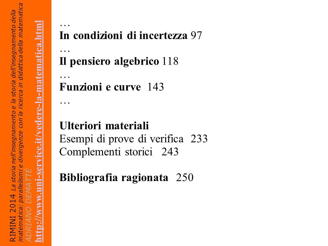 In condizioni di incertezza 97 Il pensiero algebrico 118