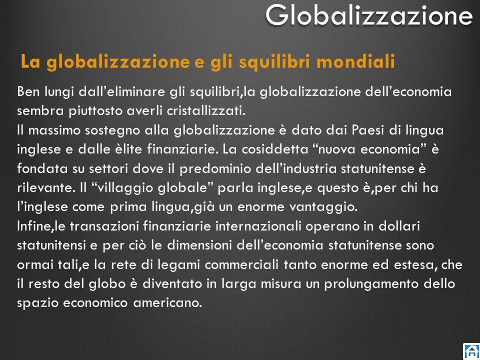 La globalizzazione e gli squilibri mondiali