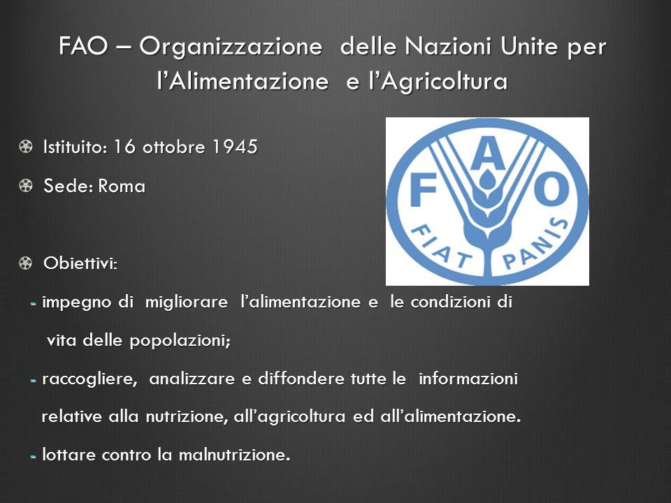 FAO – Organizzazione delle Nazioni Unite per l'Alimentazione e l'Agricoltura