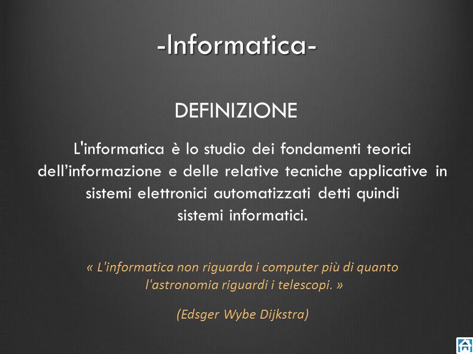 -Informatica- DEFINIZIONE