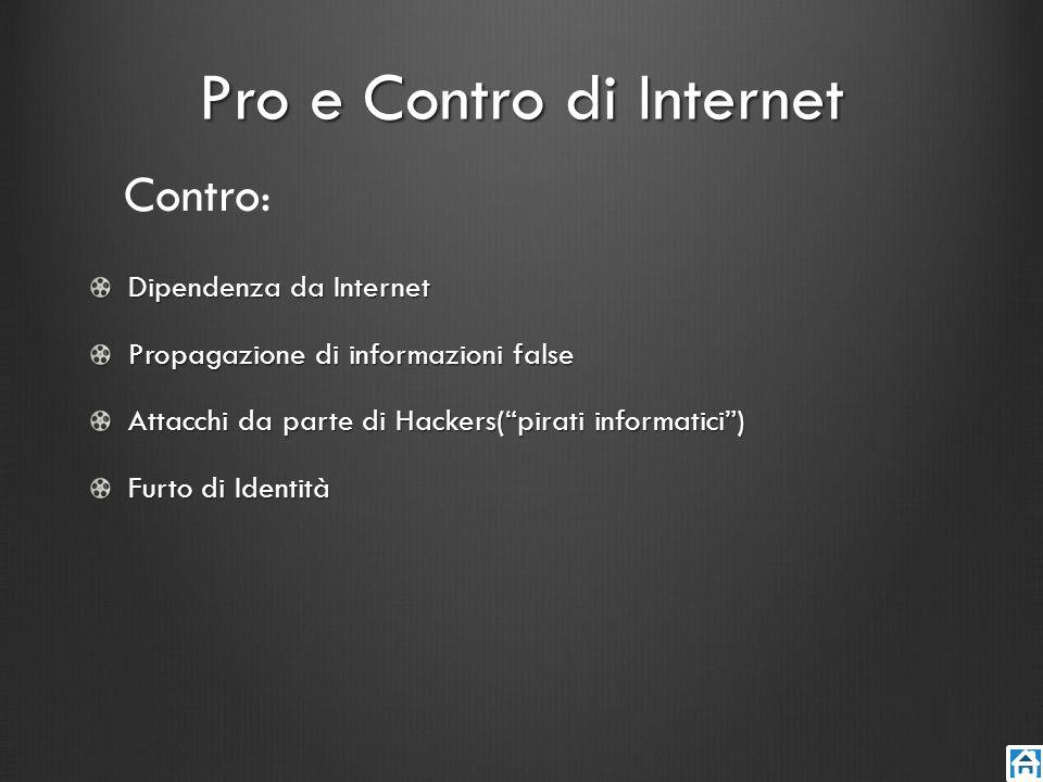 Pro e Contro di Internet