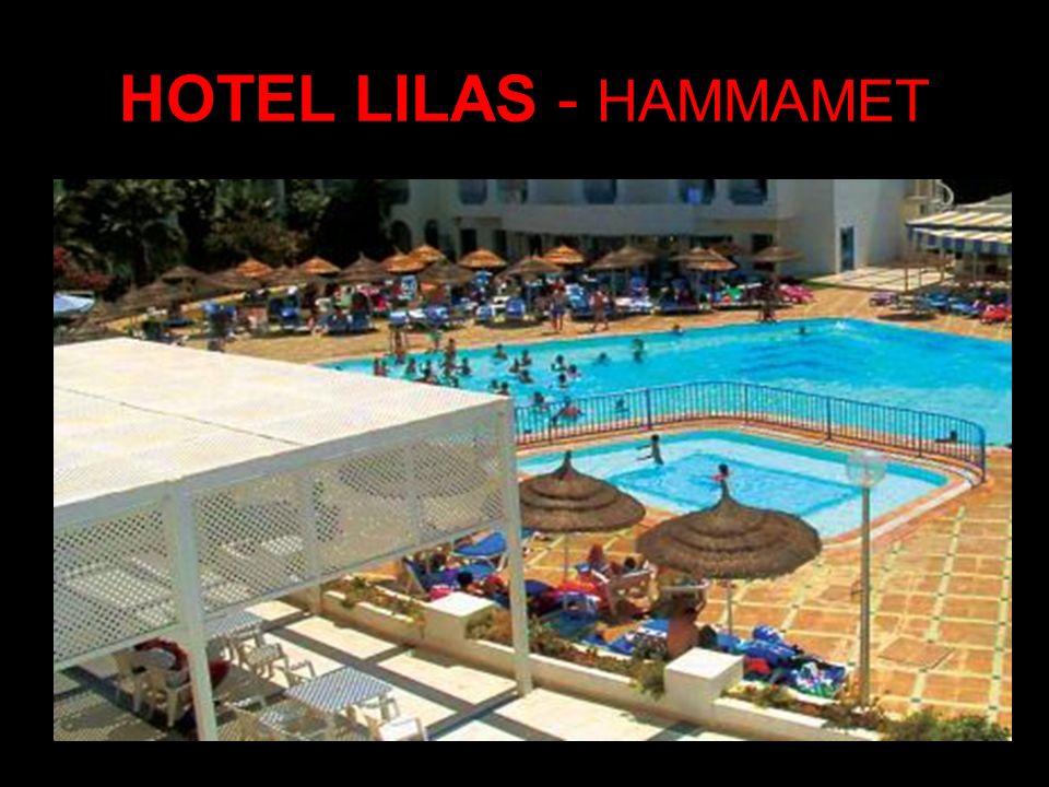 HOTEL LILAS - HAMMAMET