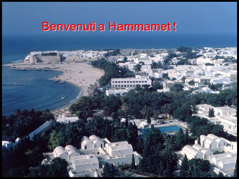 Benvenuti a Hammamet !