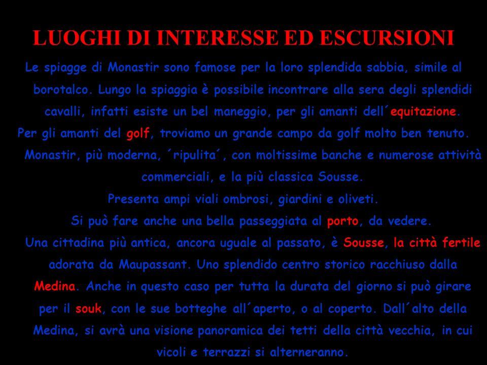 LUOGHI DI INTERESSE ED ESCURSIONI