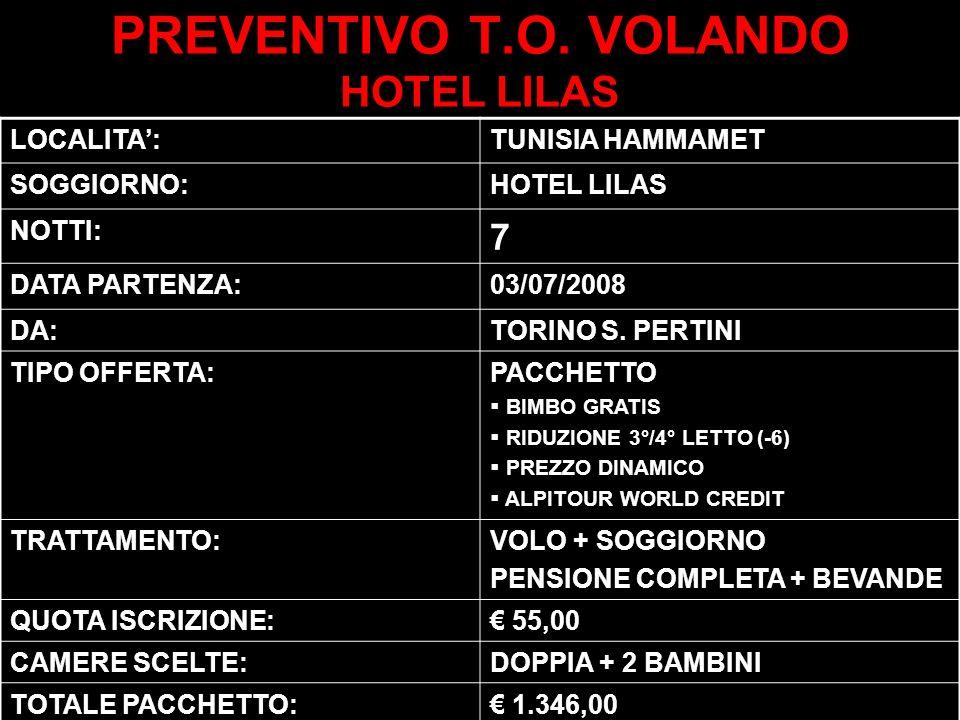 PREVENTIVO T.O. VOLANDO HOTEL LILAS
