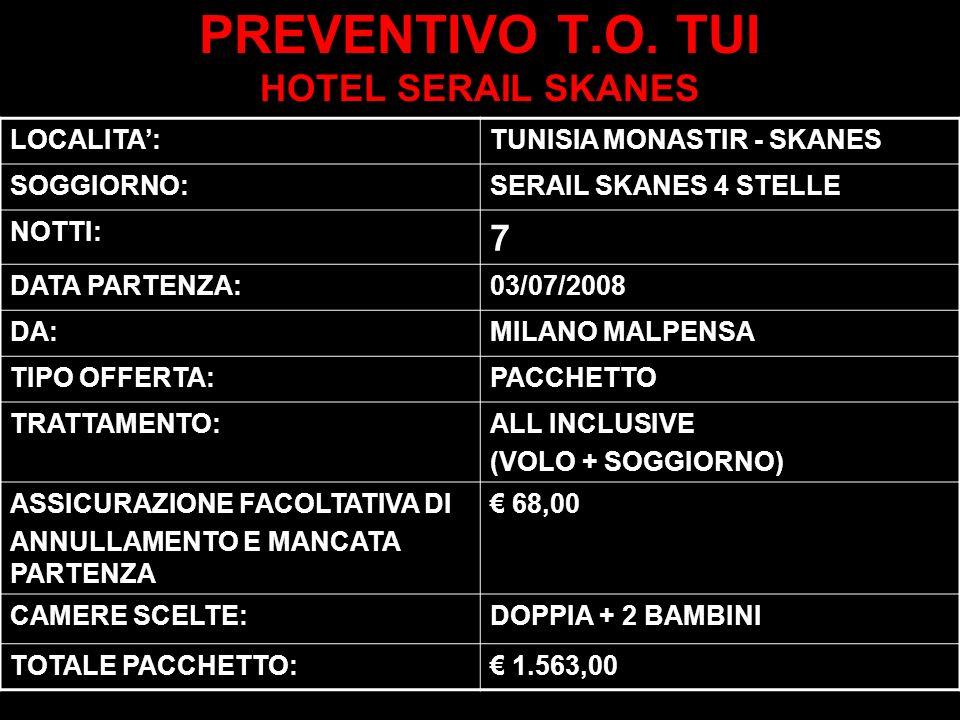 PREVENTIVO T.O. TUI HOTEL SERAIL SKANES