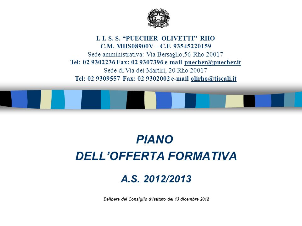 Delibera del Consiglio d'Istituto del 13 dicembre 2012