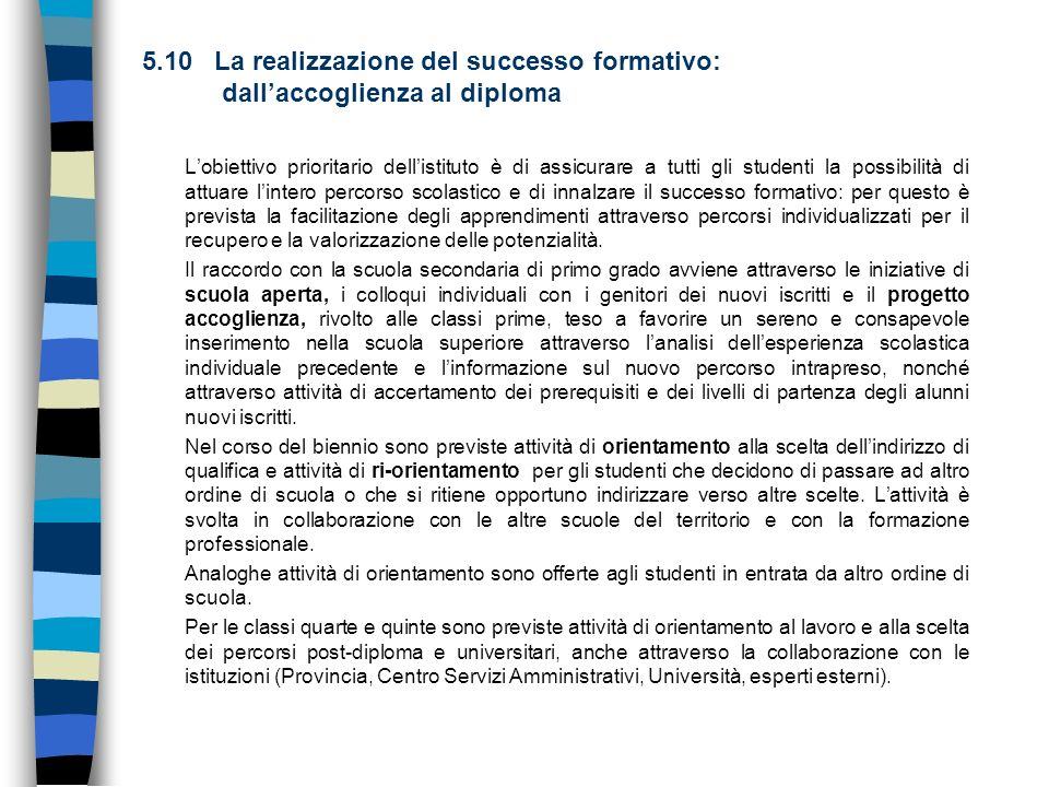 5.10 La realizzazione del successo formativo: dall'accoglienza al diploma