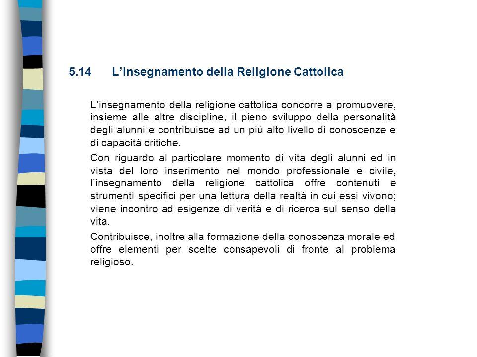 5.14 L'insegnamento della Religione Cattolica
