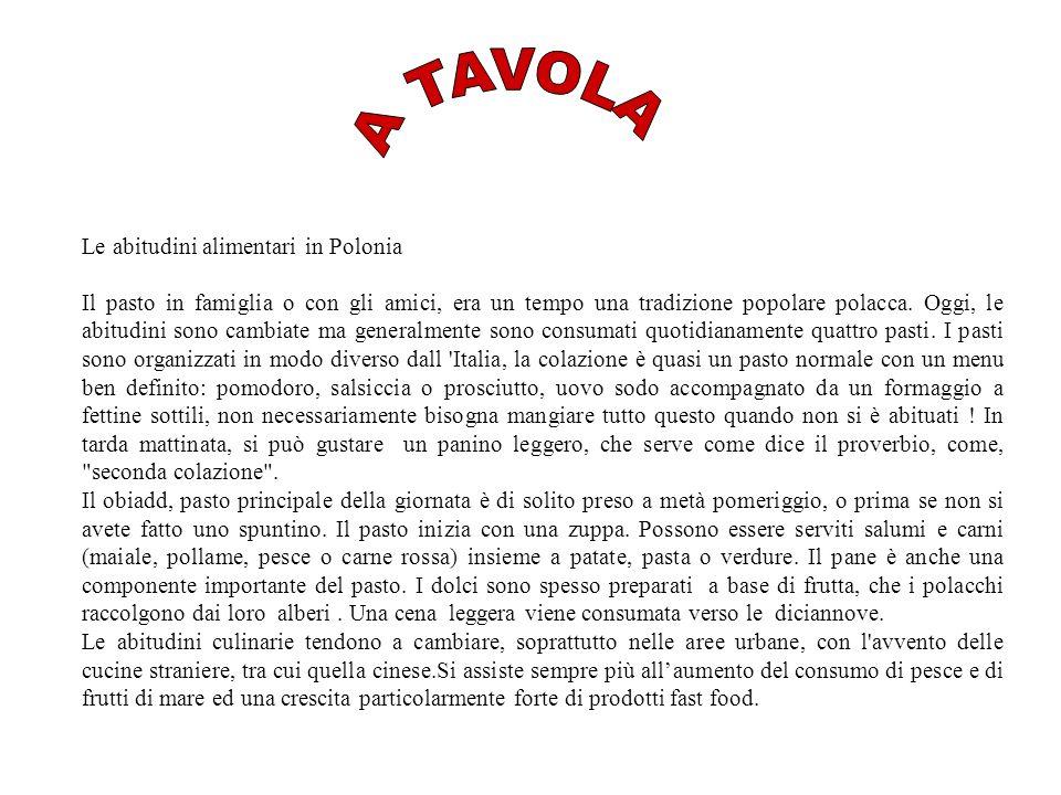 A TAVOLA Le abitudini alimentari in Polonia