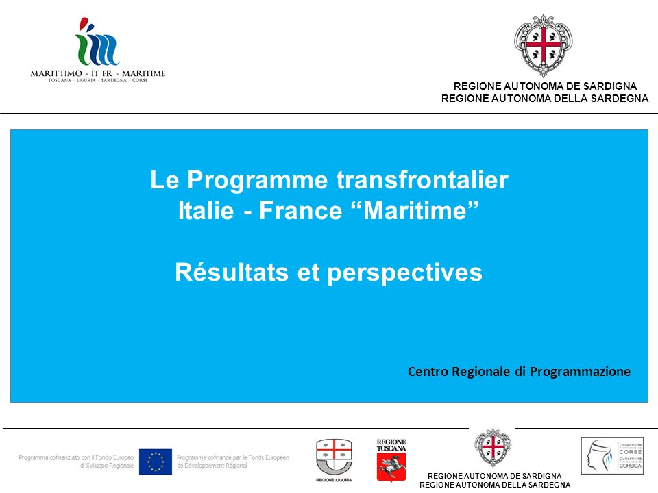Le Programme transfrontalier Italie - France Maritime