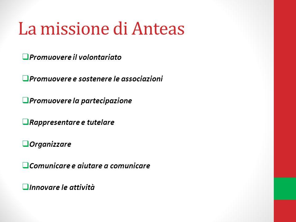 La missione di Anteas Promuovere il volontariato