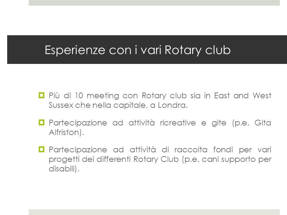 Esperienze con i vari Rotary club