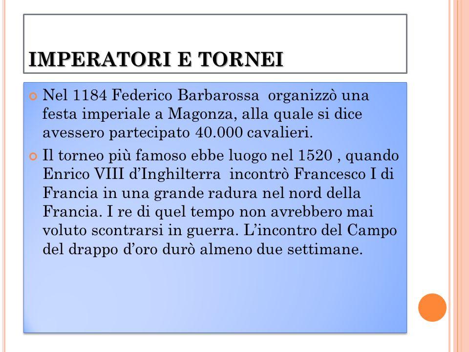 IMPERATORI E TORNEI