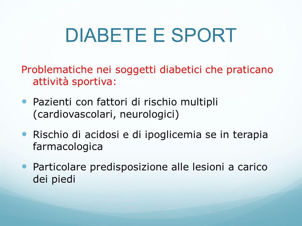 DIABETE E SPORT Problematiche nei soggetti diabetici che praticano attività sportiva:
