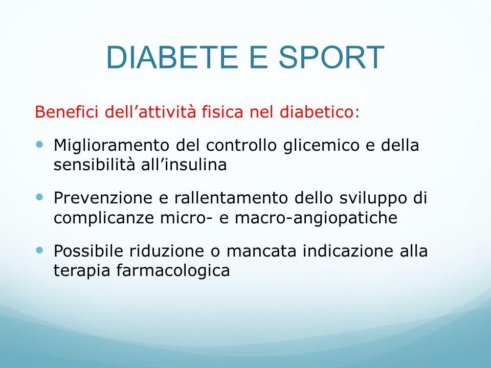 DIABETE E SPORT Benefici dell'attività fisica nel diabetico: