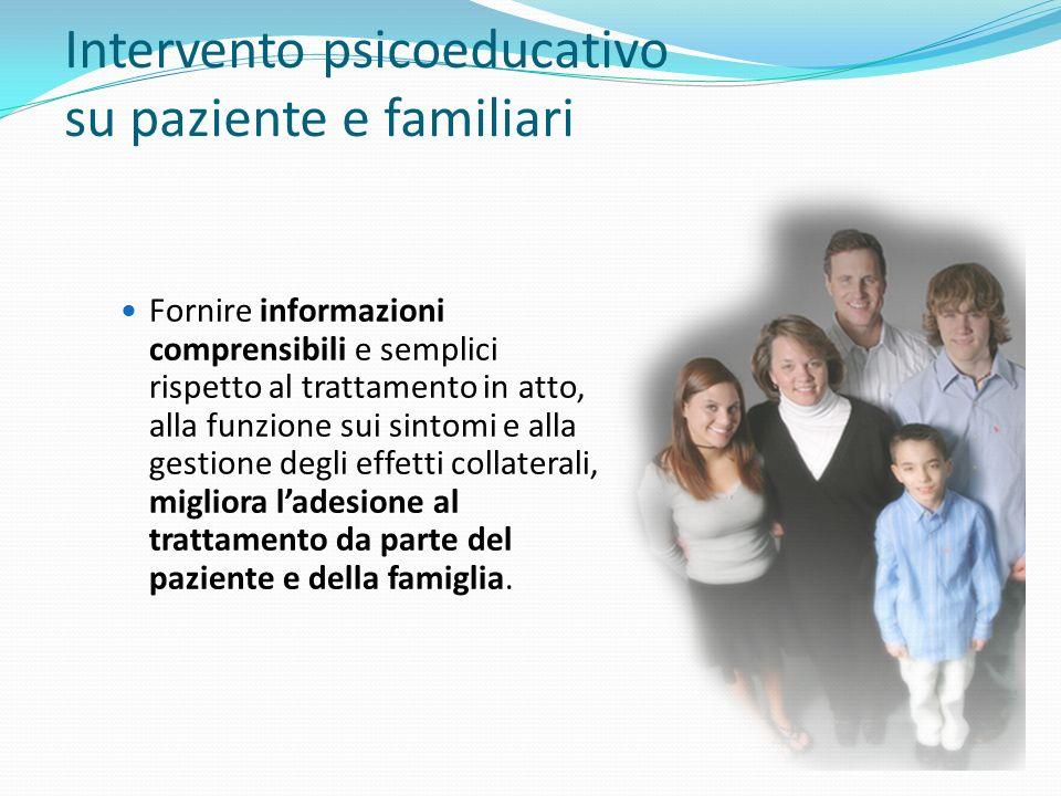 Intervento psicoeducativo su paziente e familiari
