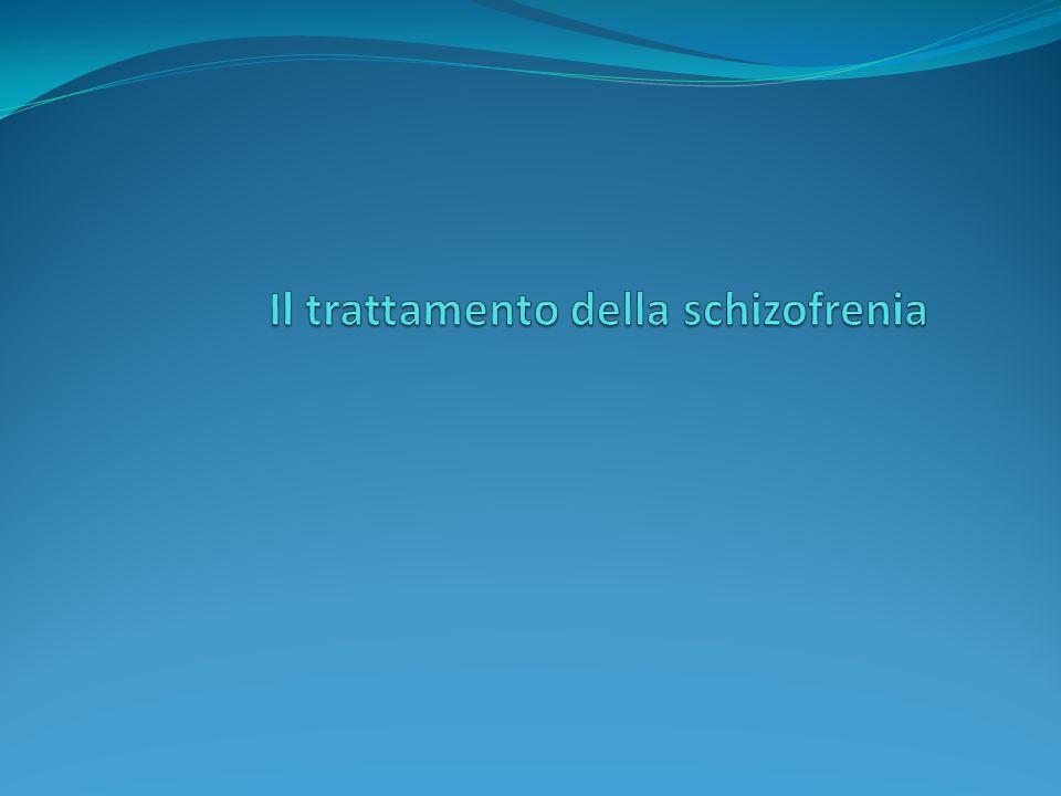 Il trattamento della schizofrenia