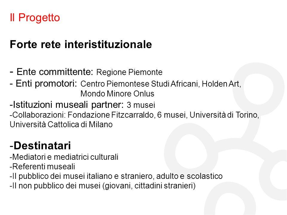 Forte rete interistituzionale Ente committente: Regione Piemonte