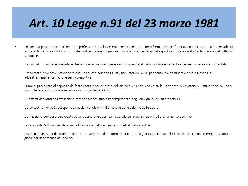 Art. 10 Legge n.91 del 23 marzo 1981