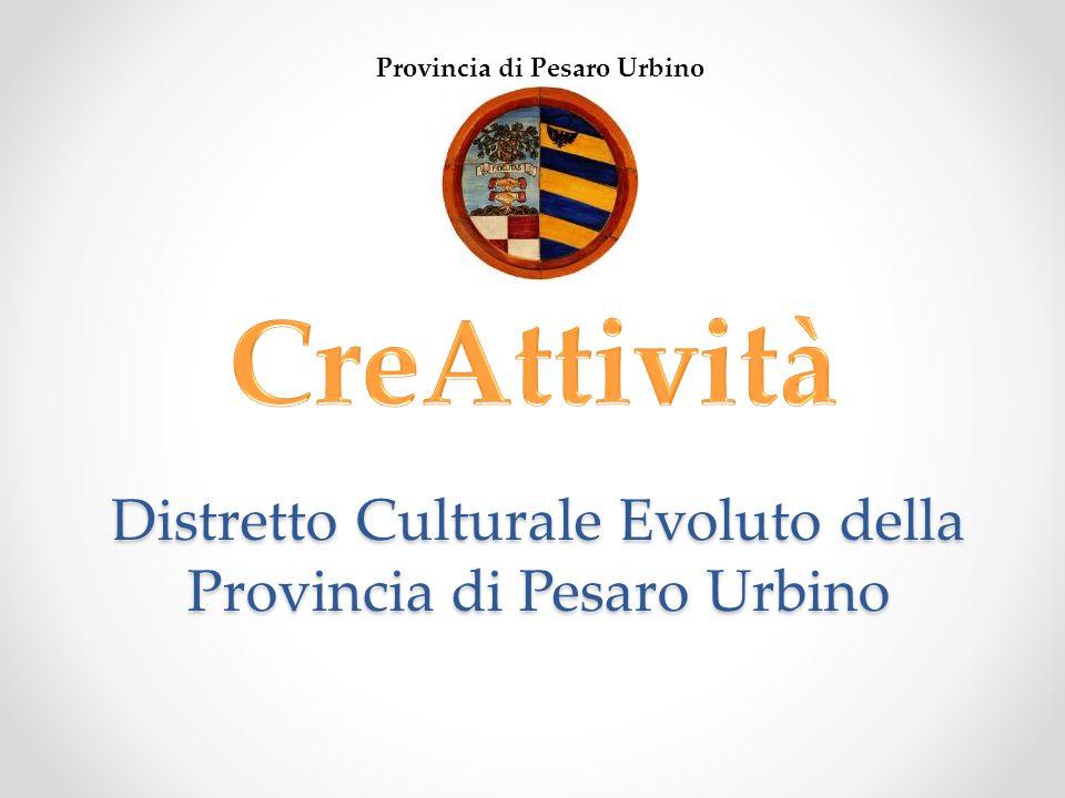 Distretto Culturale Evoluto della Provincia di Pesaro Urbino