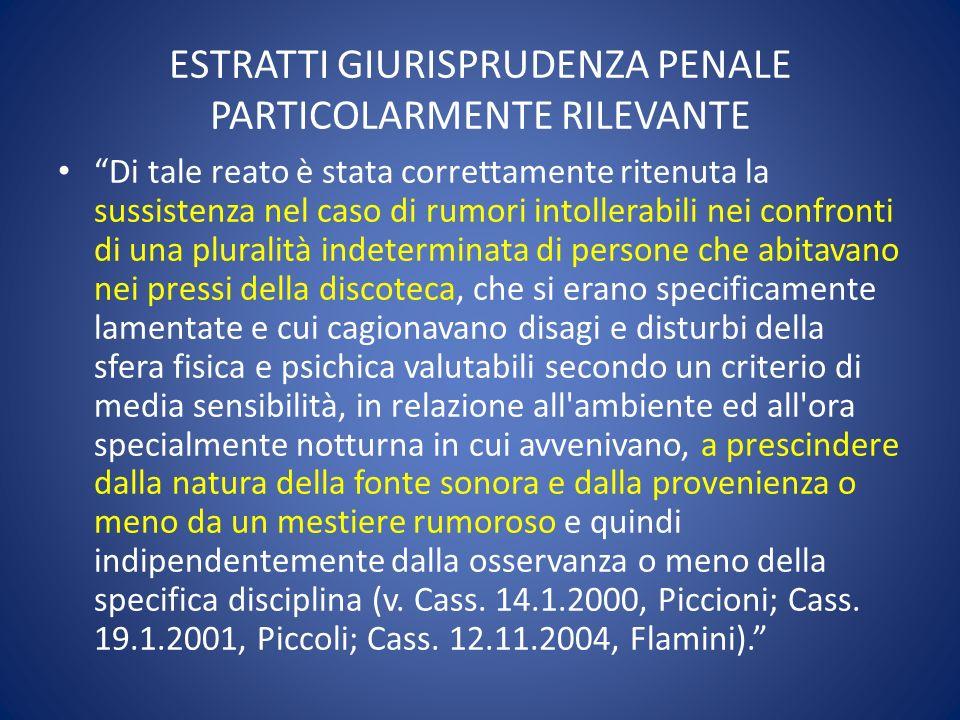 ESTRATTI GIURISPRUDENZA PENALE PARTICOLARMENTE RILEVANTE