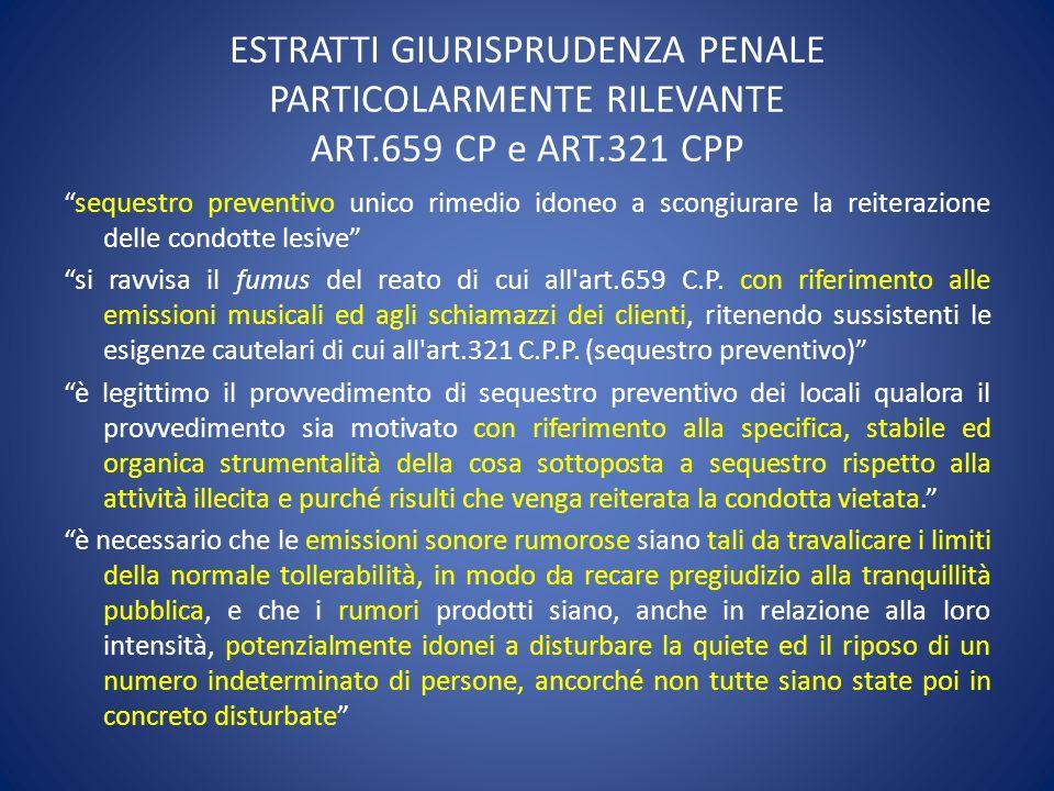 ESTRATTI GIURISPRUDENZA PENALE PARTICOLARMENTE RILEVANTE ART