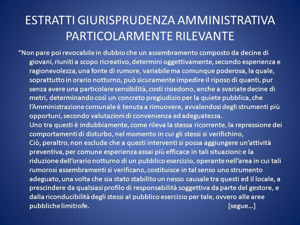 ESTRATTI GIURISPRUDENZA AMMINISTRATIVA PARTICOLARMENTE RILEVANTE