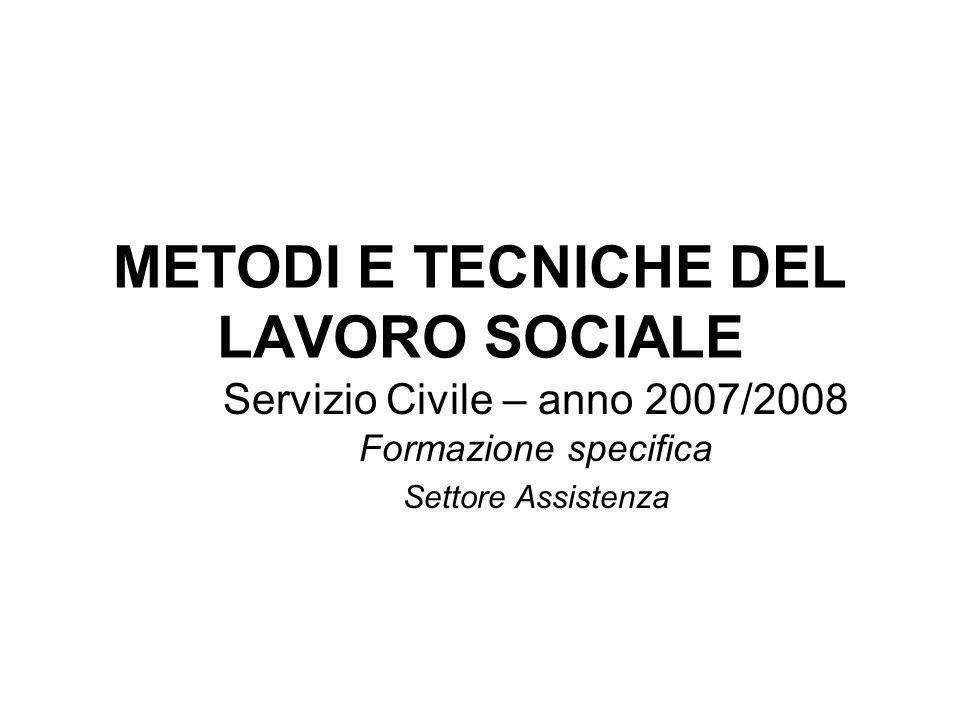 METODI E TECNICHE DEL LAVORO SOCIALE