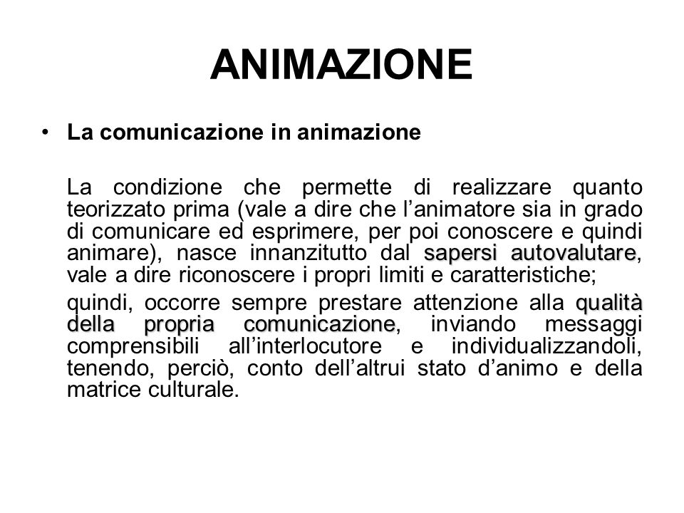ANIMAZIONE La comunicazione in animazione