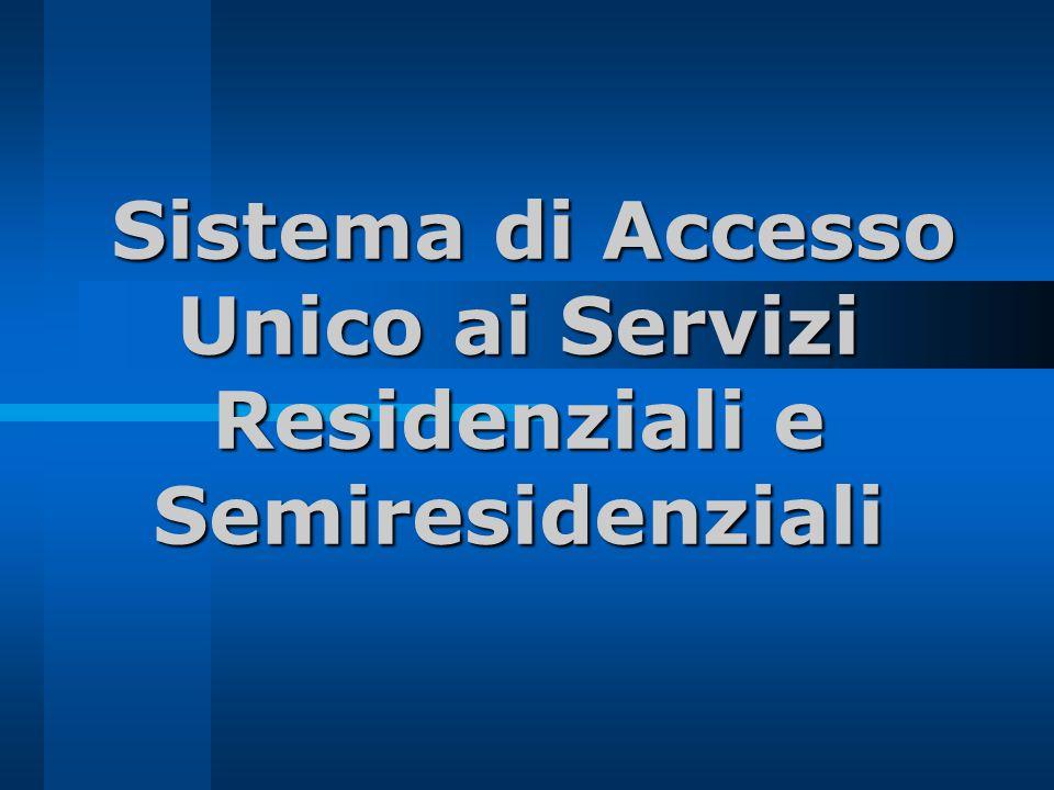 Sistema di Accesso Unico ai Servizi Residenziali e Semiresidenziali
