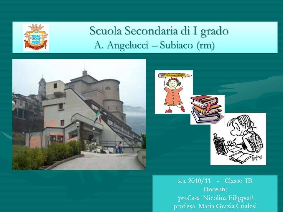 Scuola Secondaria di I grado A. Angelucci – Subiaco (rm)