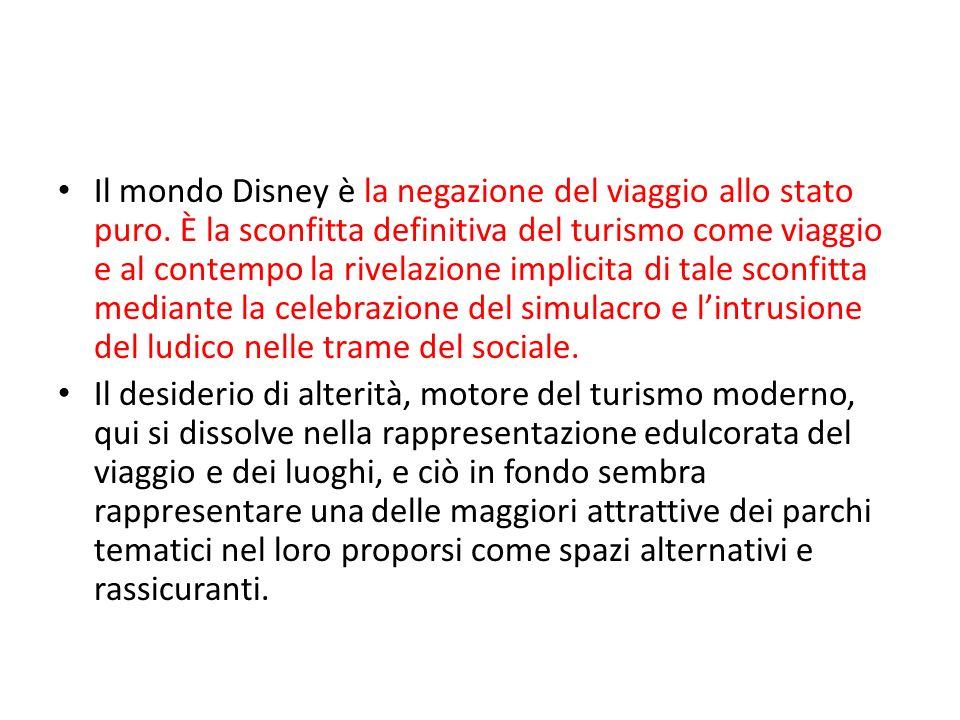 Il mondo Disney è la negazione del viaggio allo stato puro