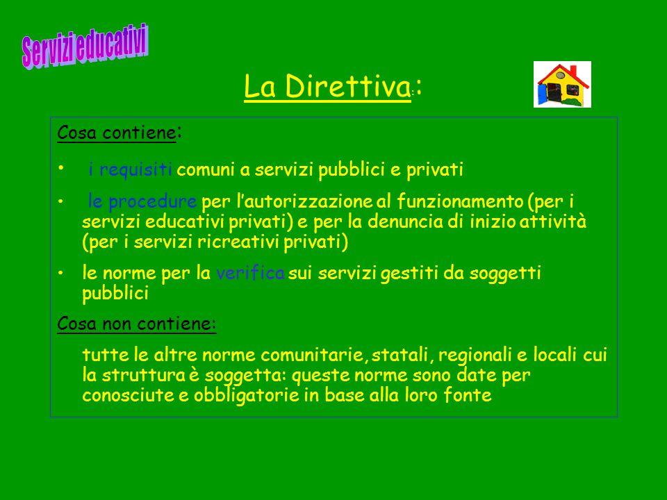 La Direttiva:: i requisiti comuni a servizi pubblici e privati