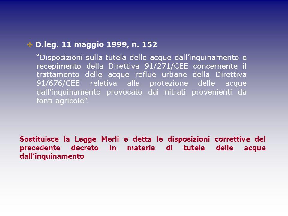 D.leg. 11 maggio 1999, n. 152