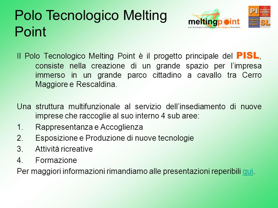 Polo Tecnologico Melting Point