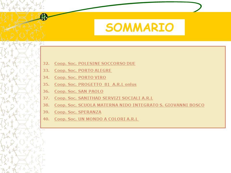 SOMMARIO Coop. Soc. POLESINE SOCCORSO DUE Coop. Soc. PORTO ALEGRE