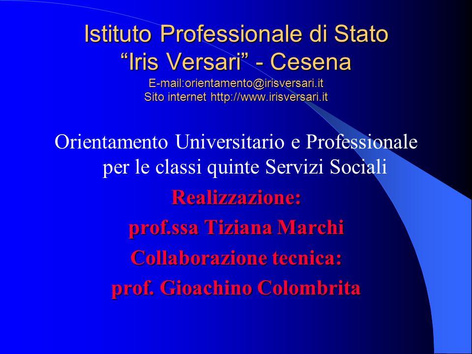 Istituto Professionale di Stato Iris Versari - Cesena E-mail:orientamento@irisversari.it Sito internet http://www.irisversari.it