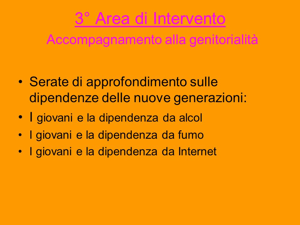 3° Area di Intervento Accompagnamento alla genitorialità
