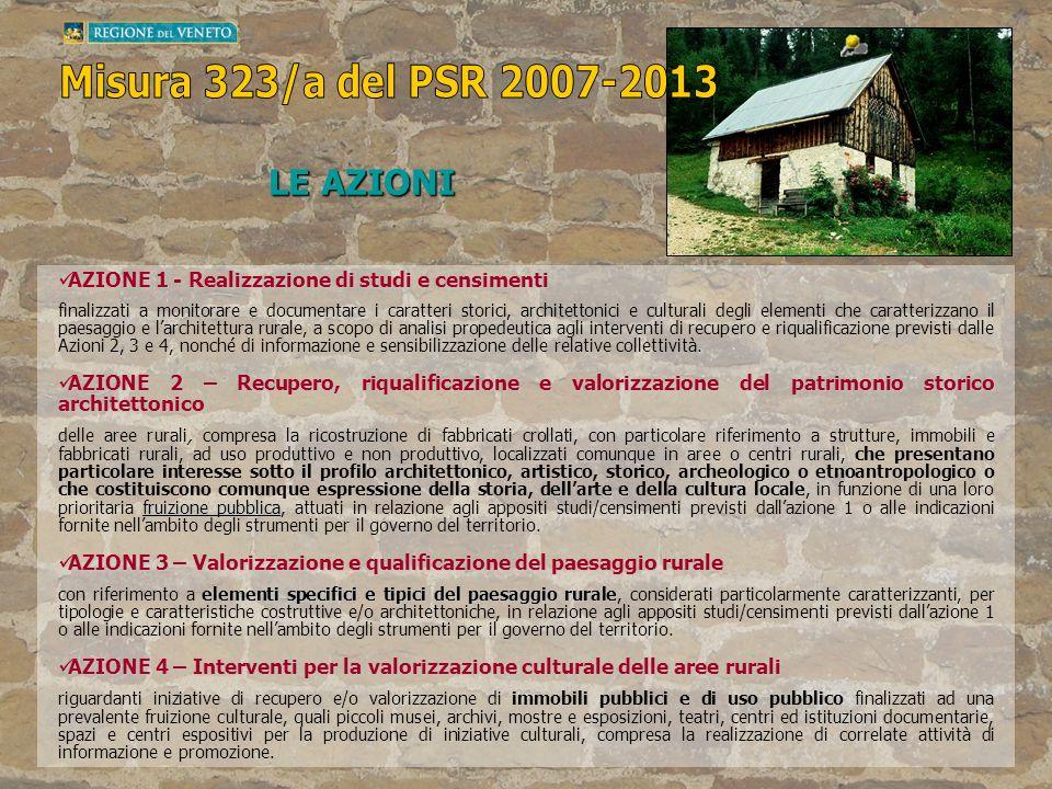 Misura 323/a del PSR 2007-2013 LE AZIONI