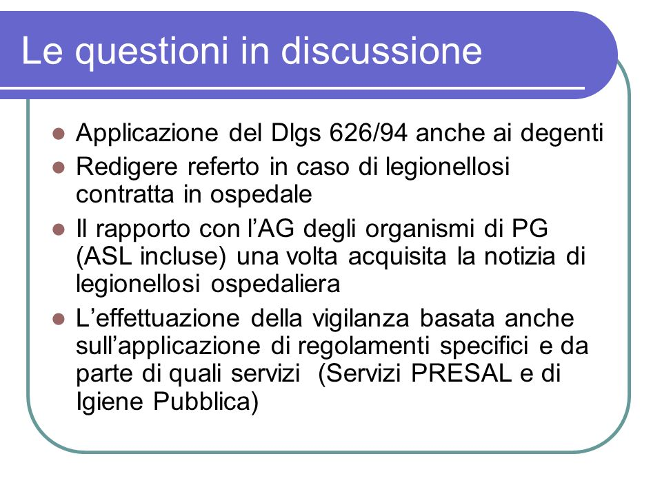 Le questioni in discussione