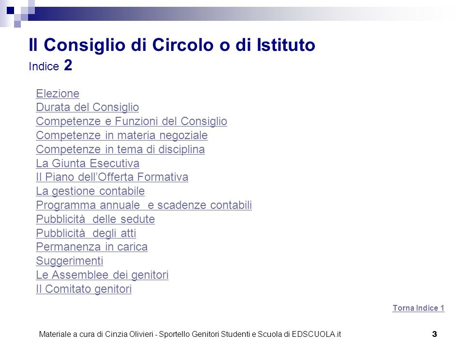 Il Consiglio di Circolo o di Istituto Indice 2